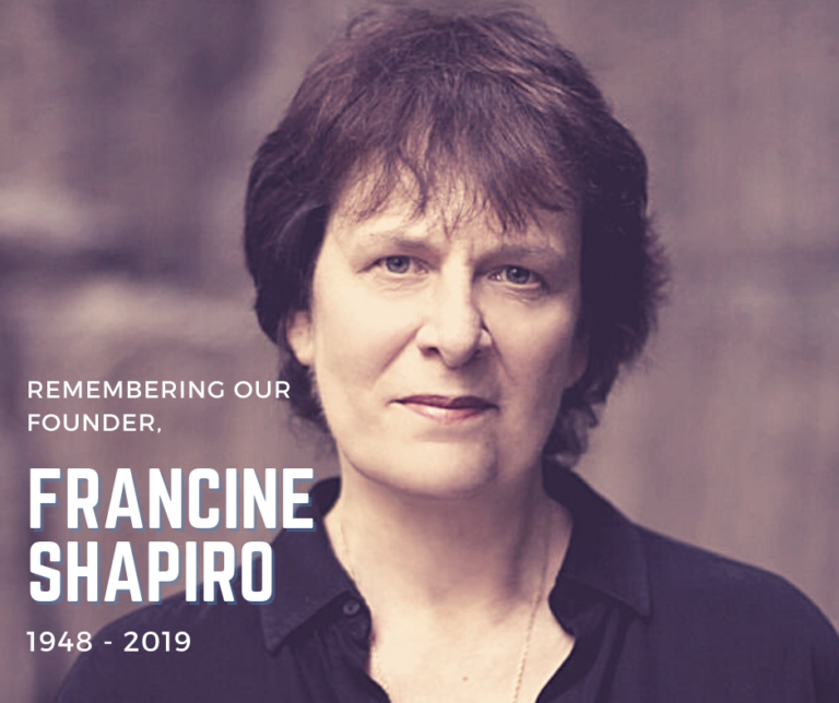 Photo of Founder Francine Shapiro with text Remembering our Founder, Francine Shapiro 1984 to 2019